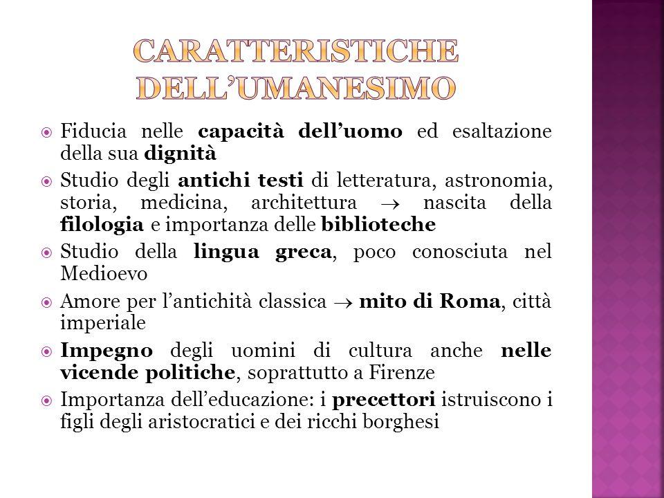 CARATTERISTICHE DELL'UMANESIMO