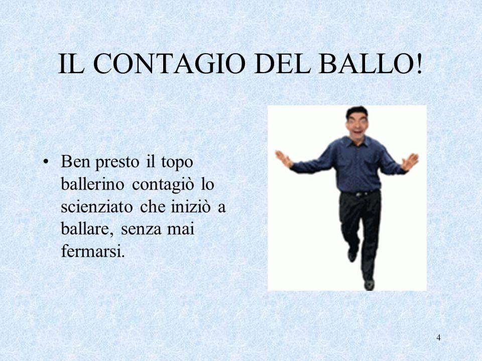 IL CONTAGIO DEL BALLO.