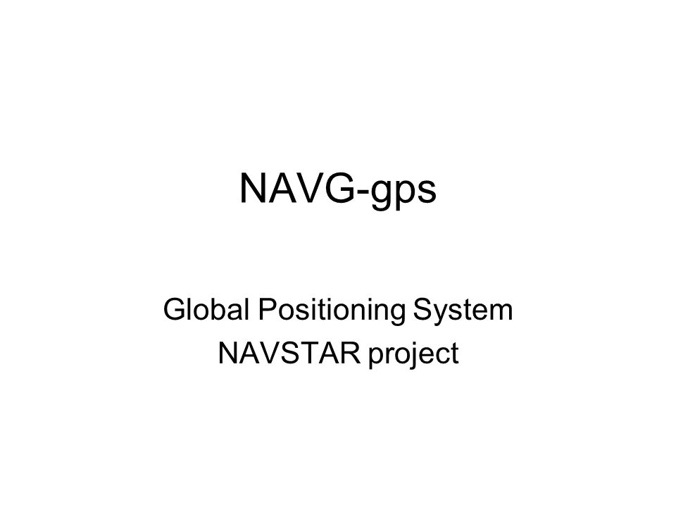 Global Positioning System NAVSTAR project
