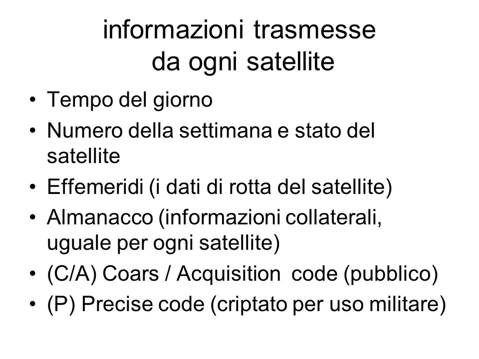 informazioni trasmesse da ogni satellite