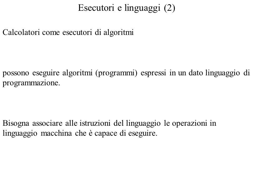 Esecutori e linguaggi (2)