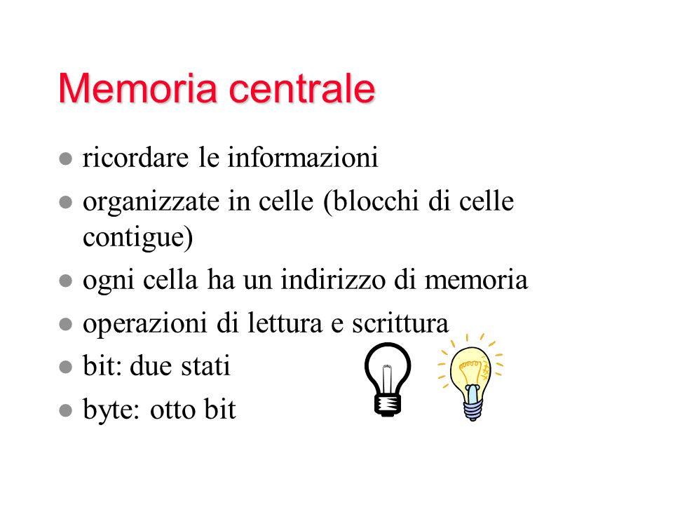 Memoria centrale ricordare le informazioni