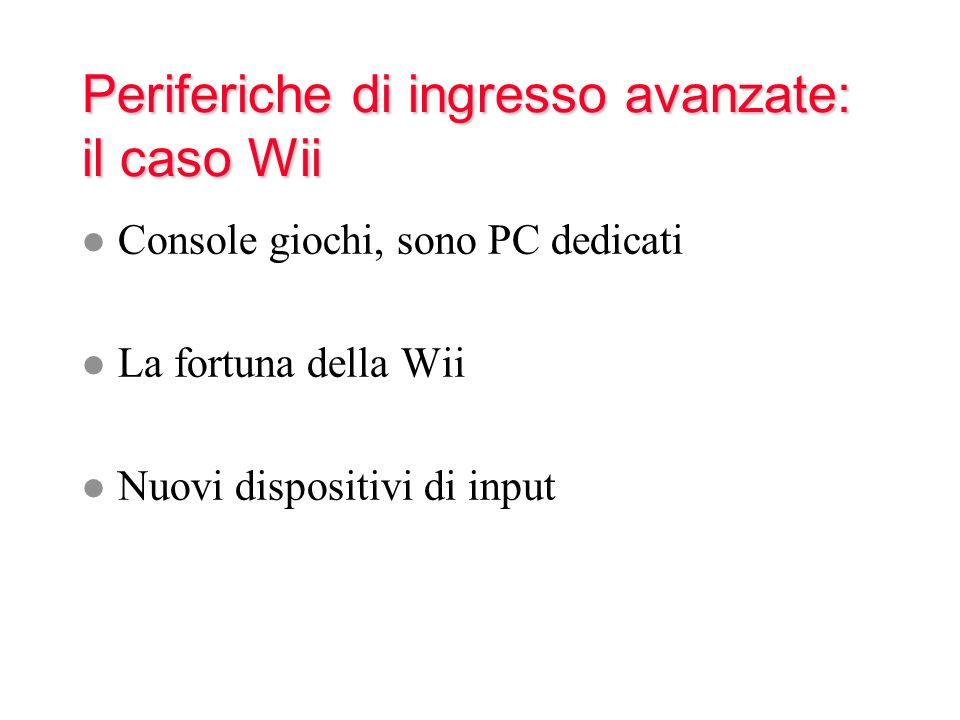 Periferiche di ingresso avanzate: il caso Wii