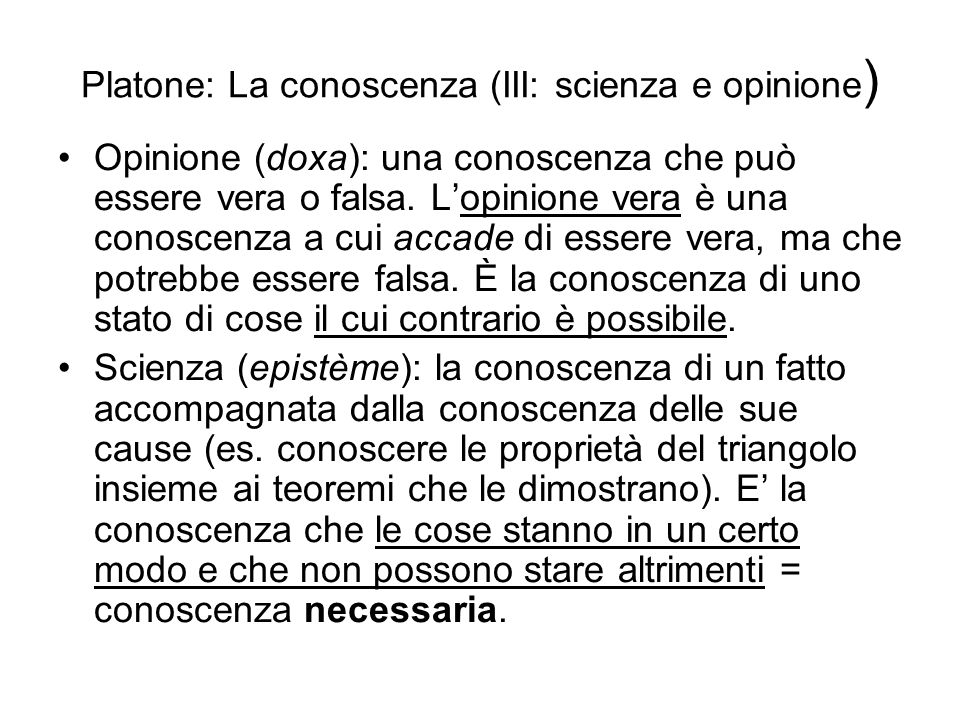 Platone: La conoscenza (III: scienza e opinione)