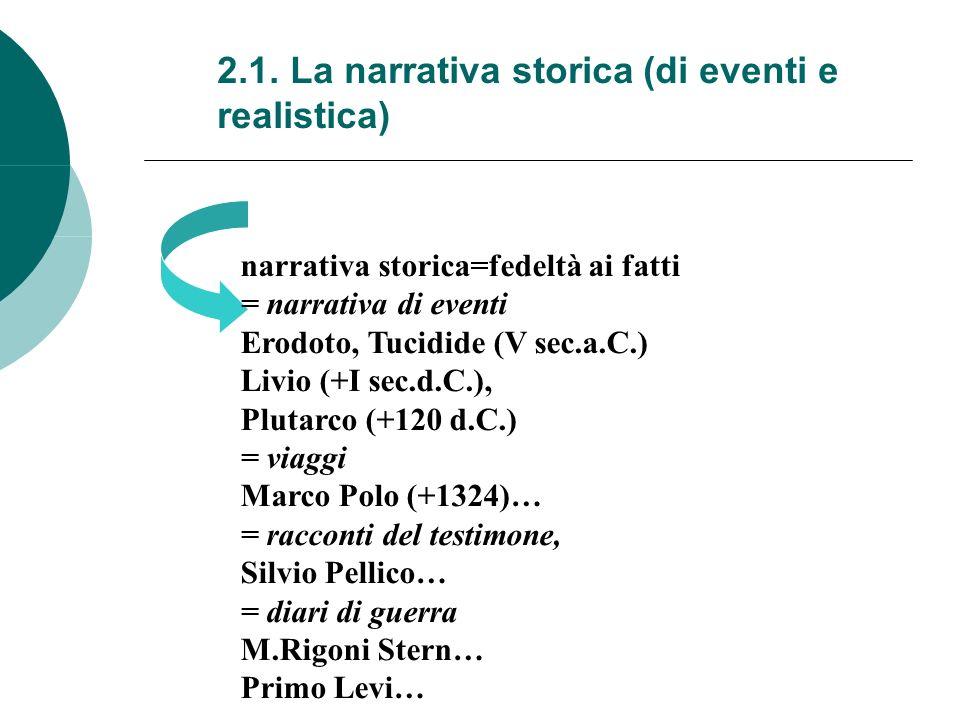 2.1. La narrativa storica (di eventi e realistica)