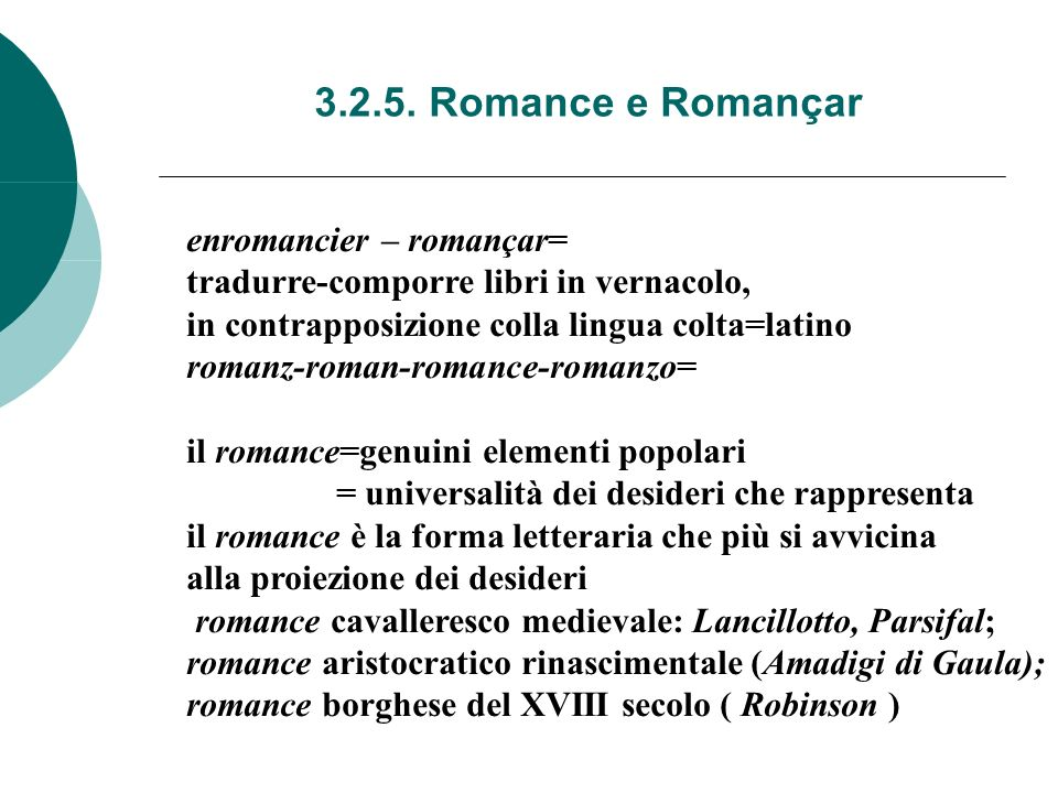 3.2.5. Romance e Romançar enromancier – romançar=