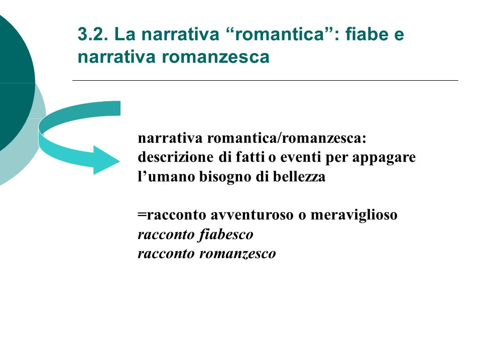 3.2. La narrativa romantica : fiabe e narrativa romanzesca