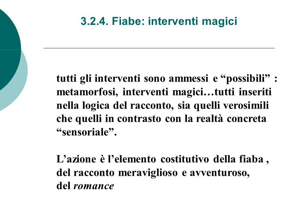 3.2.4. Fiabe: interventi magici