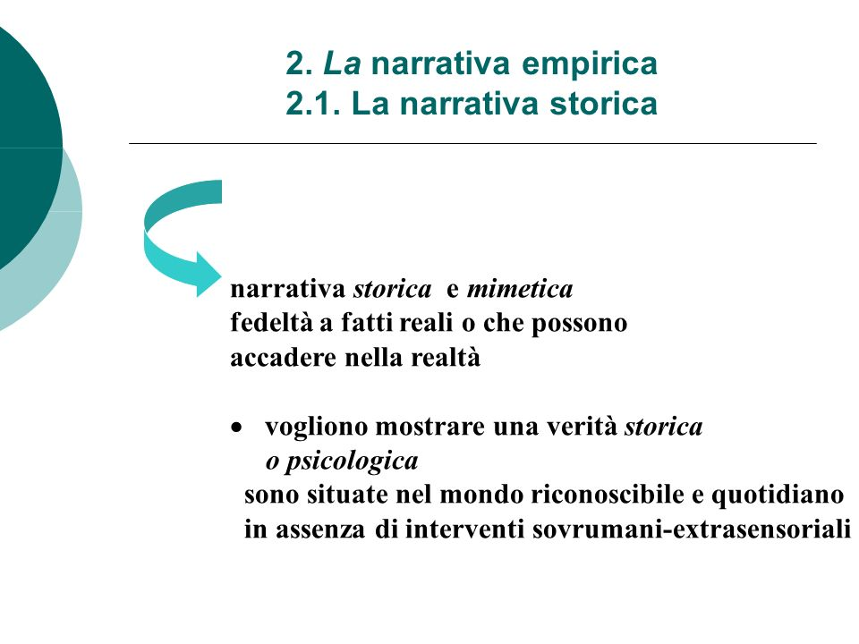 2. La narrativa empirica 2.1. La narrativa storica