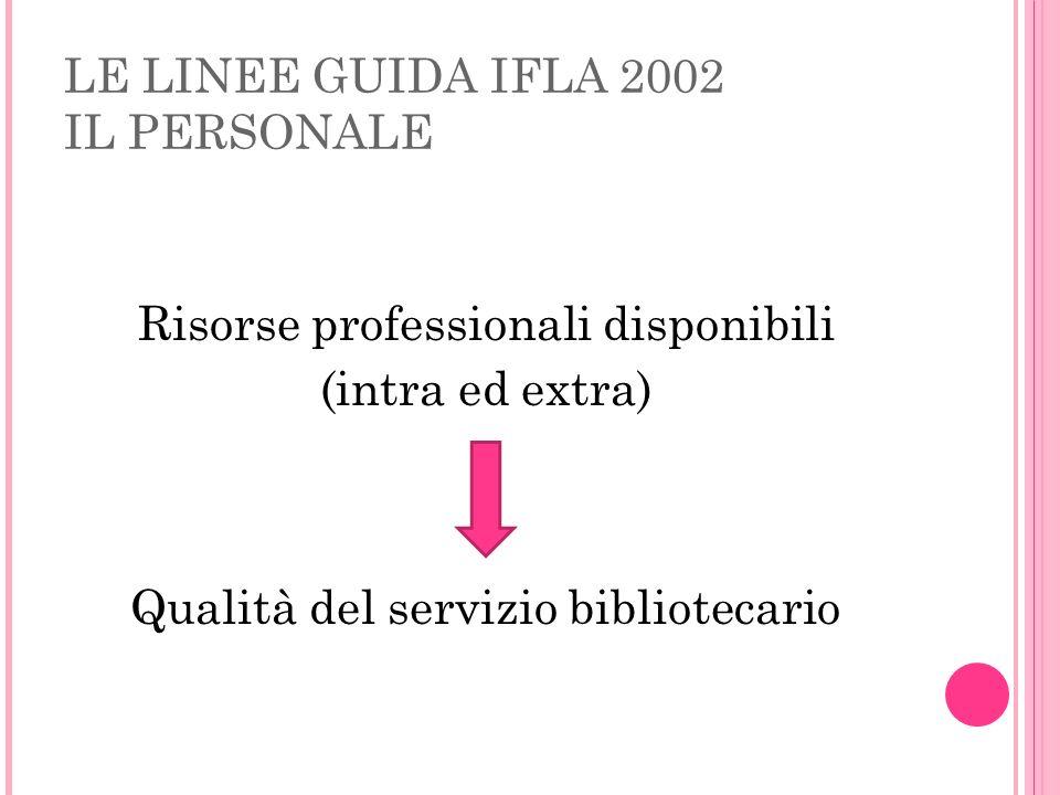 LE LINEE GUIDA IFLA 2002 IL PERSONALE
