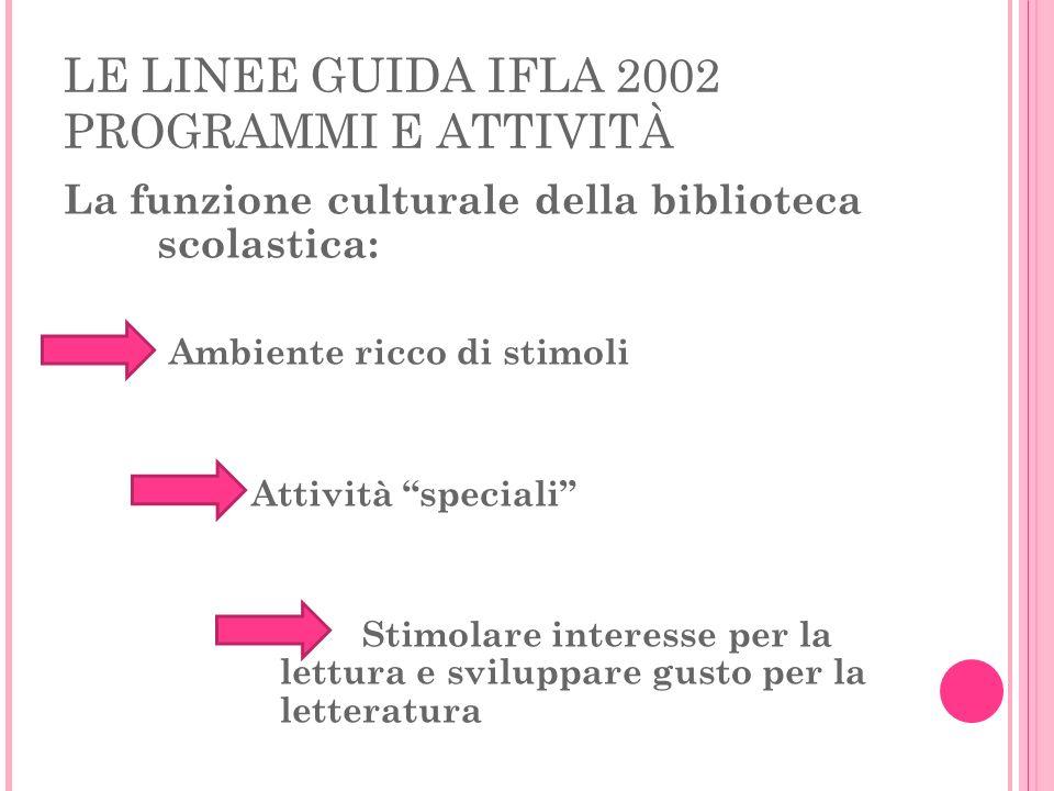 LE LINEE GUIDA IFLA 2002 PROGRAMMI E ATTIVITÀ