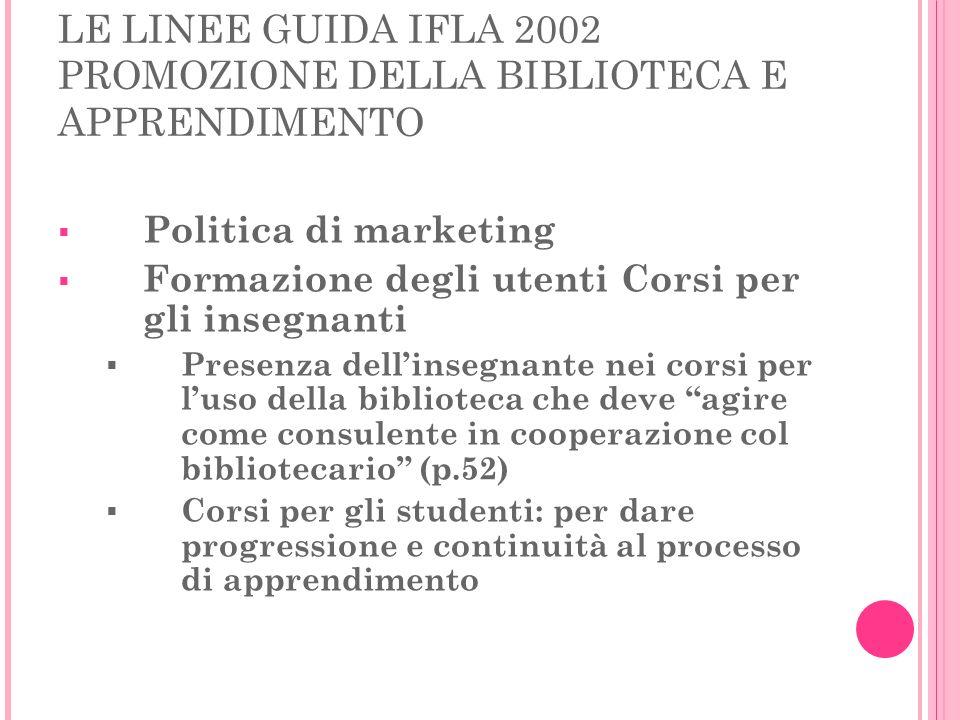 LE LINEE GUIDA IFLA 2002 PROMOZIONE DELLA BIBLIOTECA E APPRENDIMENTO