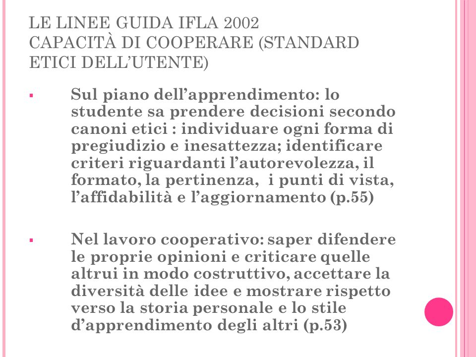 LE LINEE GUIDA IFLA 2002 CAPACITÀ DI COOPERARE (STANDARD ETICI DELL'UTENTE)