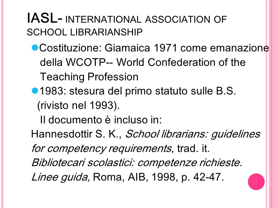 IASL- INTERNATIONAL ASSOCIATION OF SCHOOL LIBRARIANSHIP