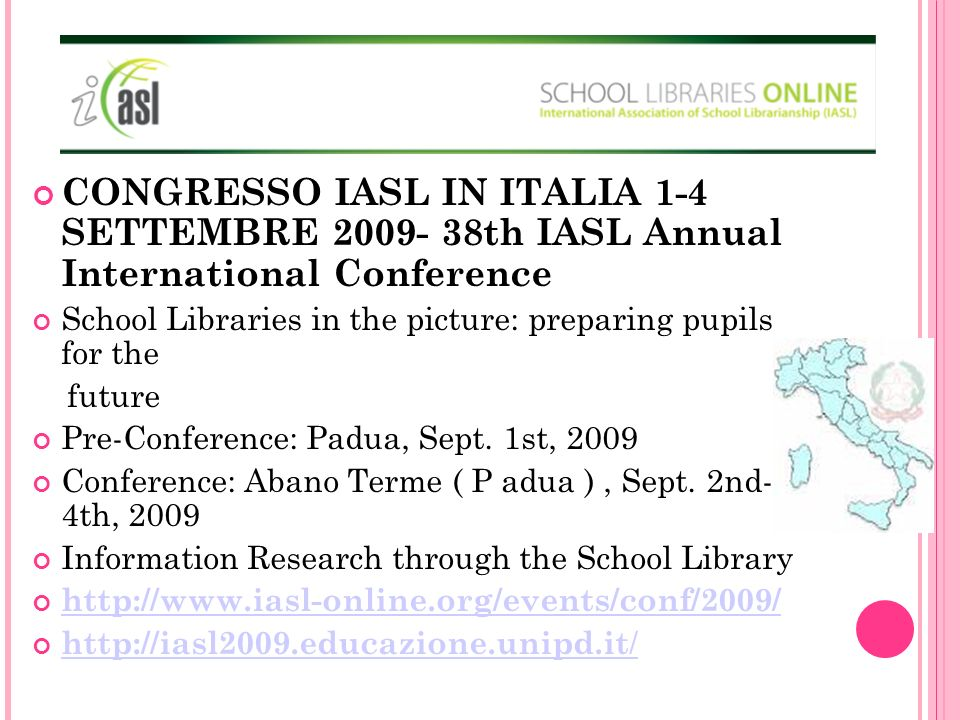 CONGRESSO IASL IN ITALIA 1-4 SETTEMBRE 2009- 38th IASL Annual International Conference