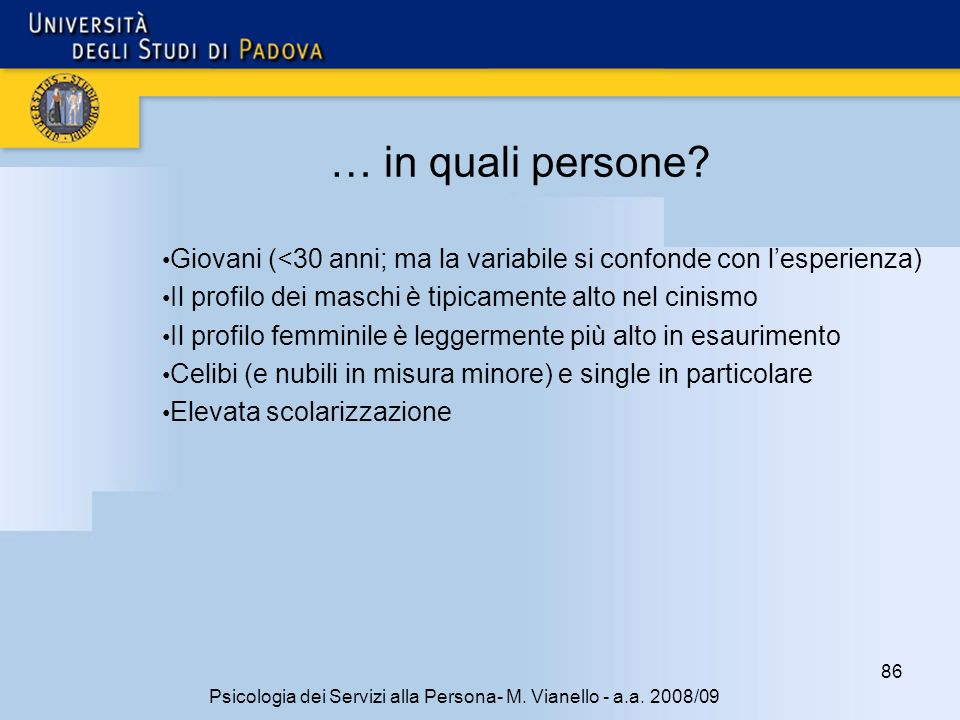Psicologia dei Servizi alla Persona- M. Vianello - a.a. 2008/09