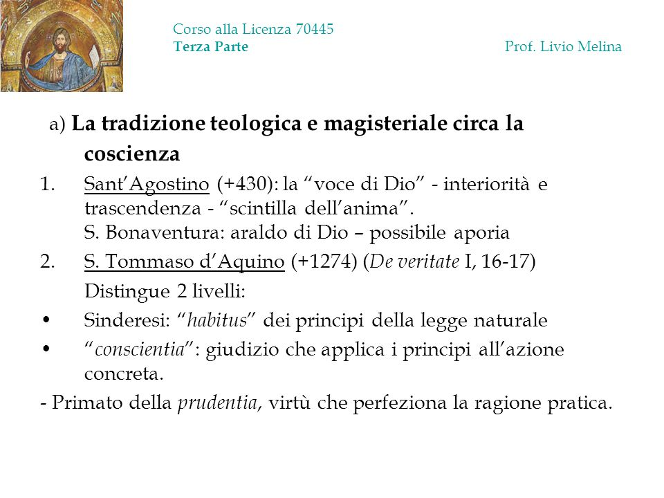 Corso alla Licenza 70445 Terza Parte Prof. Livio Melina