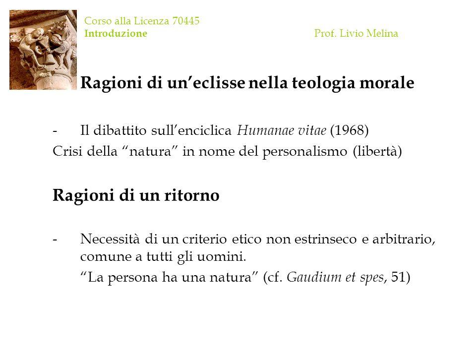Corso alla Licenza 70445 Introduzione Prof. Livio Melina