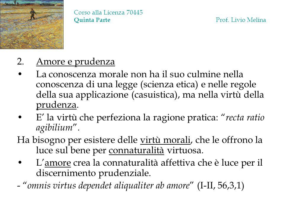 Corso alla Licenza 70445 Quinta Parte Prof. Livio Melina
