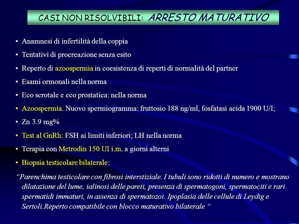 CASI NON RISOLVIBILI: ARRESTO MATURATIVO