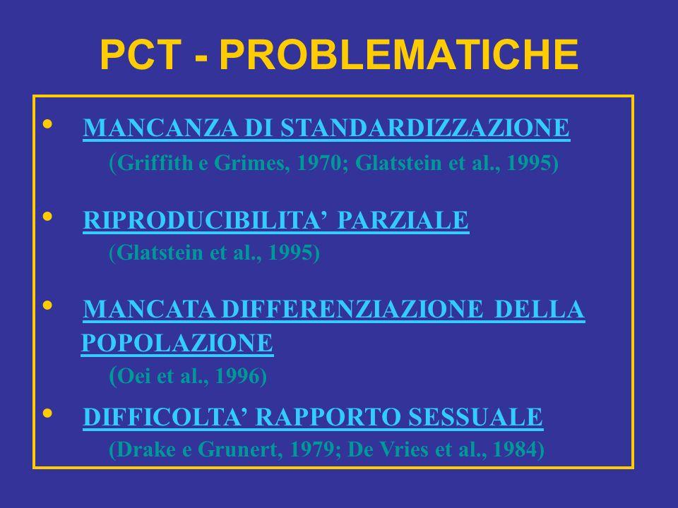 PCT - PROBLEMATICHE • MANCANZA DI STANDARDIZZAZIONE