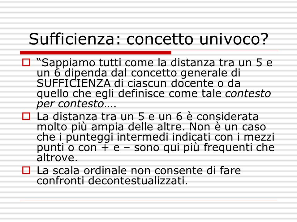 Sufficienza: concetto univoco