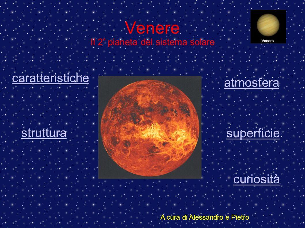 Venere Il 2° pianeta del sistema solare