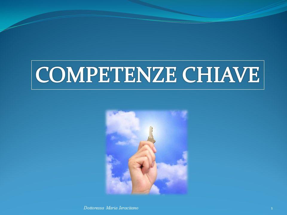 COMPETENZE CHIAVE Dottoressa Maria Ieracitano