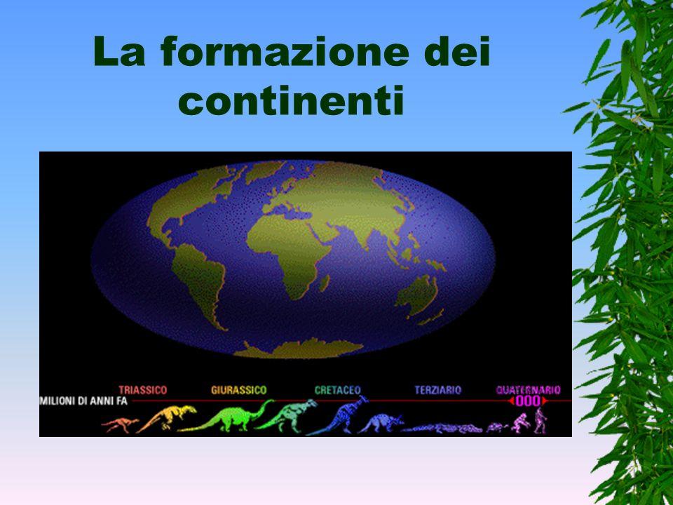 La formazione dei continenti
