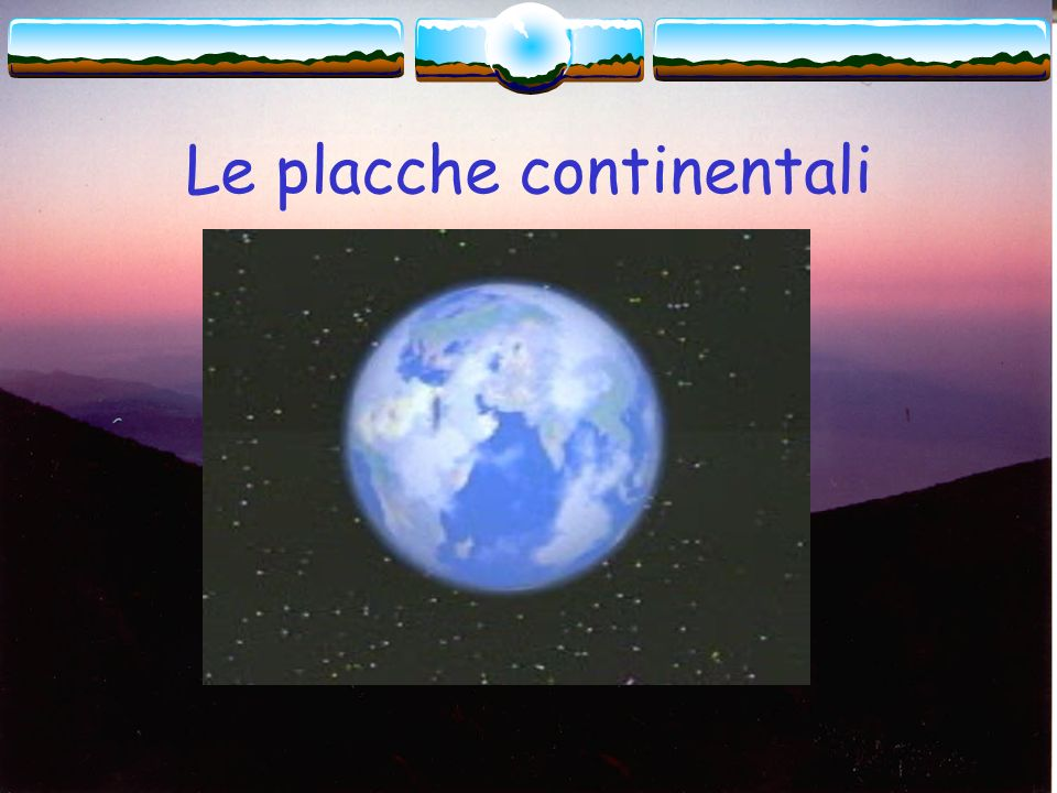 Le placche continentali