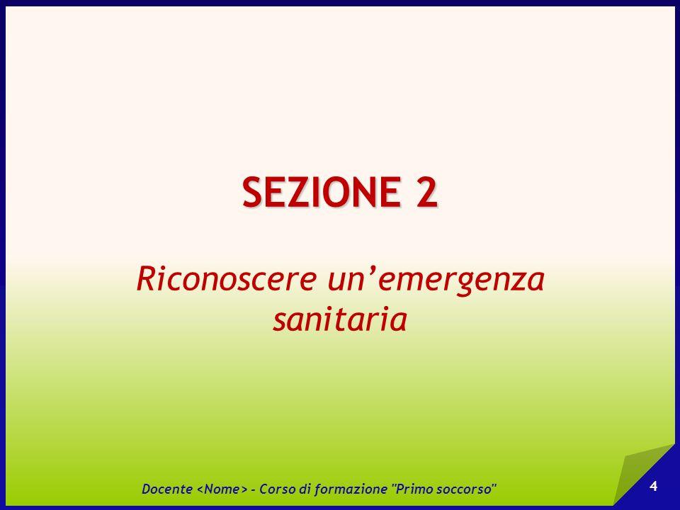 Docente <Nome> - Corso di formazione Primo soccorso