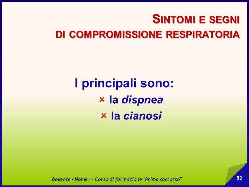 Sintomi e segni di compromissione respiratoria