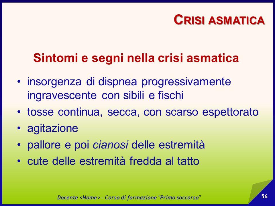 Crisi asmatica Sintomi e segni nella crisi asmatica