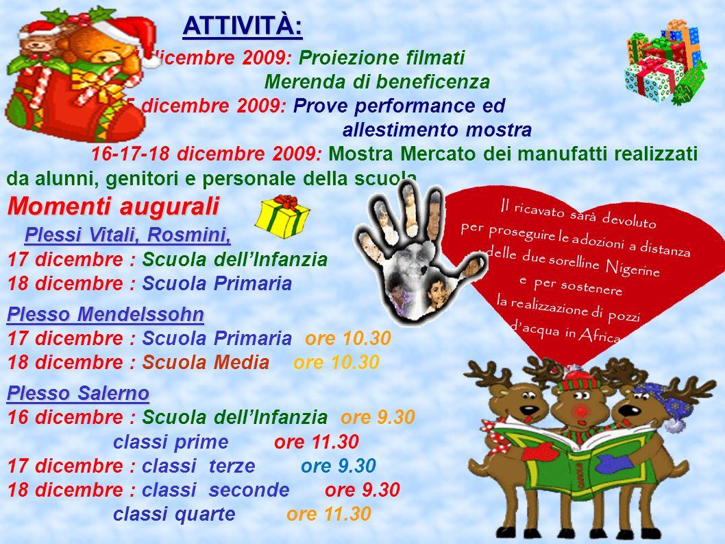 ATTIVITÀ: Momenti augurali Plessi Vitali, Rosmini, 16 dicembre 2009: