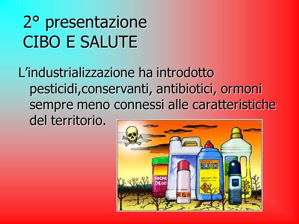 2° presentazione CIBO E SALUTE