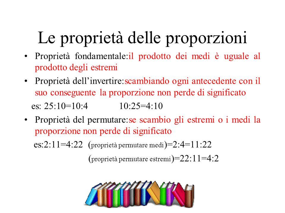 Le proprietà delle proporzioni