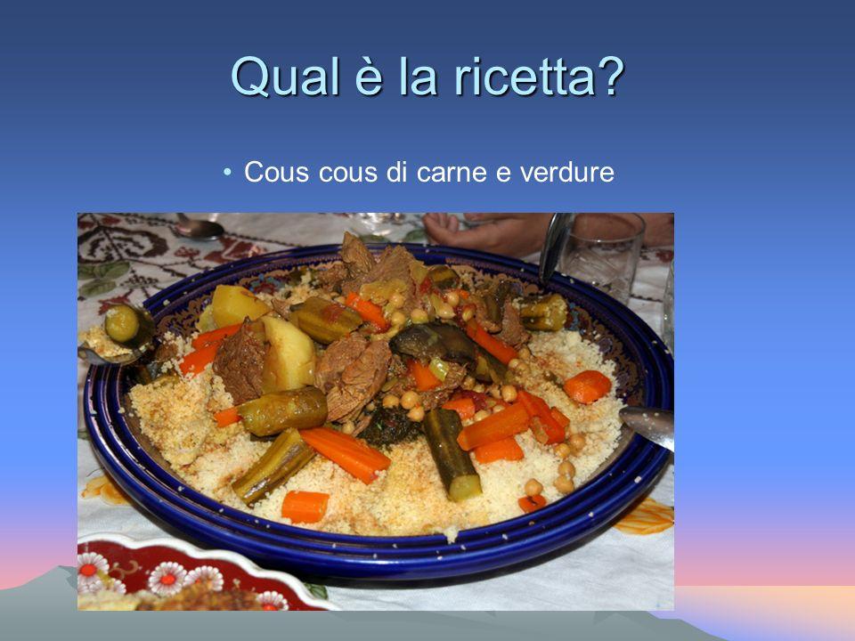 Qual è la ricetta Cous cous di carne e verdure