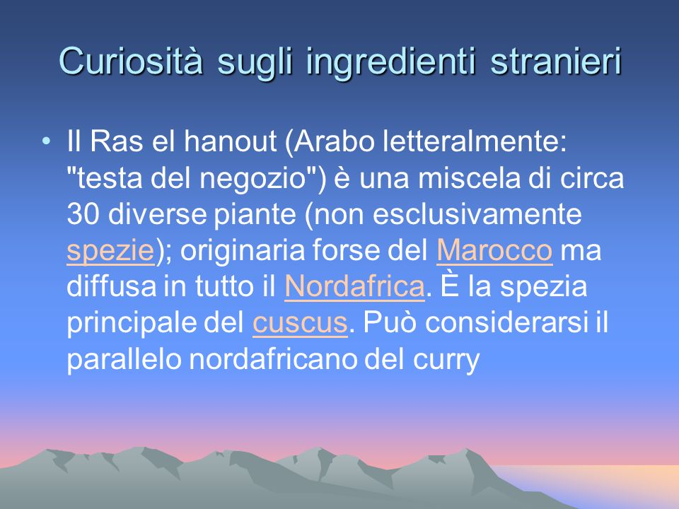 Curiosità sugli ingredienti stranieri