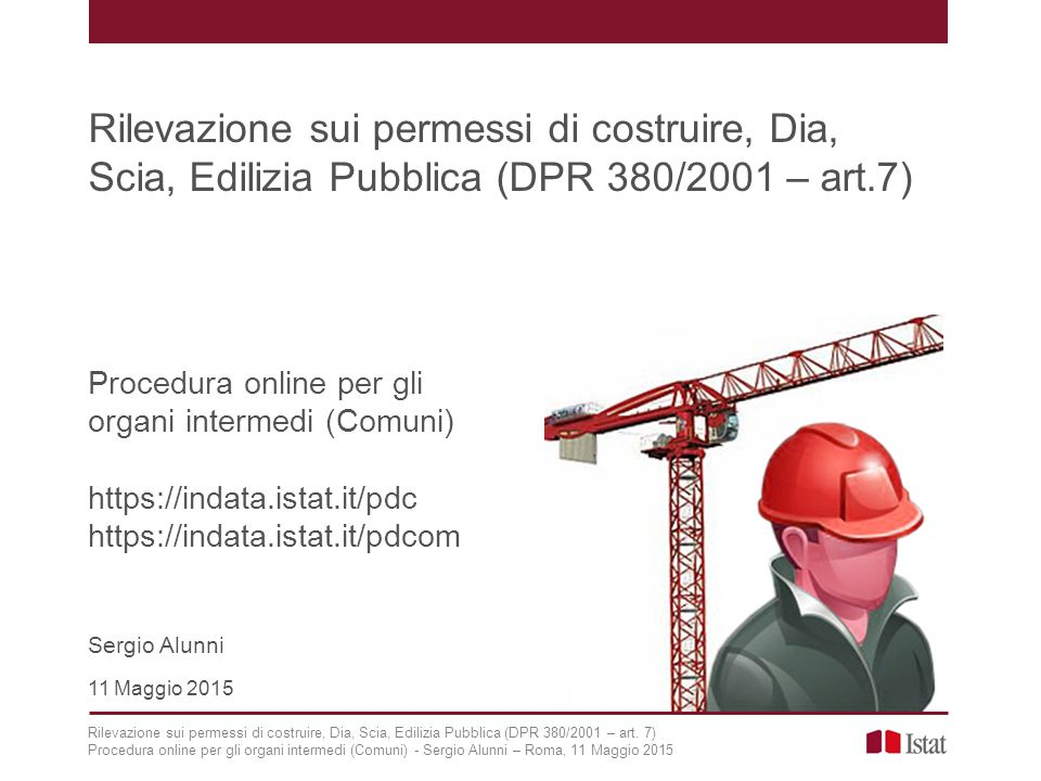 Rilevazione sui permessi di costruire, Dia, Scia, Edilizia Pubblica (DPR 380/2001 – art.7)