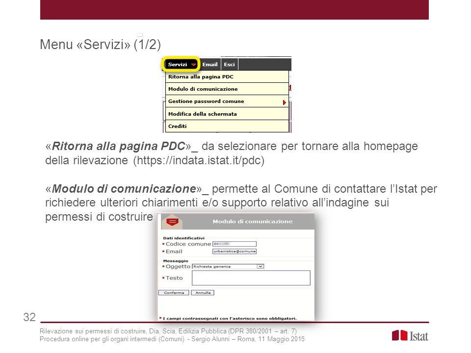 Menu «Servizi» (1/2) «Ritorna alla pagina PDC»_ da selezionare per tornare alla homepage della rilevazione (https://indata.istat.it/pdc)