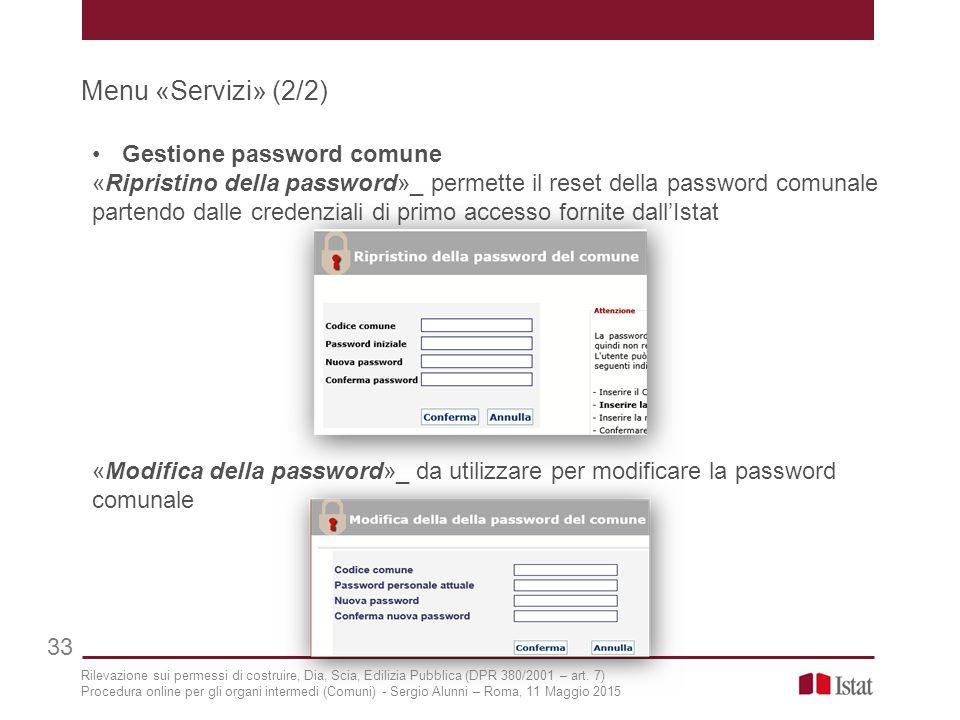 Menu «Servizi» (2/2) Gestione password comune