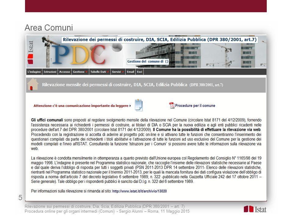 Area Comuni 5. Rilevazione sui permessi di costruire, Dia, Scia, Edilizia Pubblica (DPR 380/2001 – art. 7)