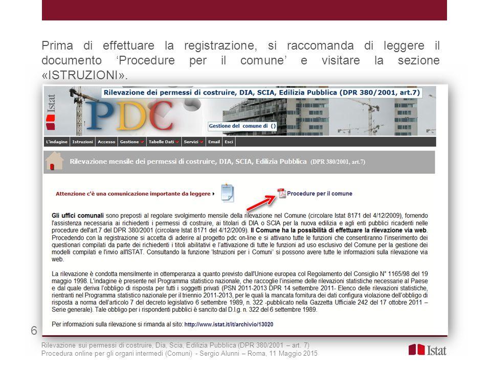 Prima di effettuare la registrazione, si raccomanda di leggere il documento 'Procedure per il comune' e visitare la sezione «ISTRUZIONI».
