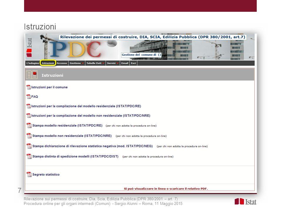 Istruzioni 7. Rilevazione sui permessi di costruire, Dia, Scia, Edilizia Pubblica (DPR 380/2001 – art. 7)