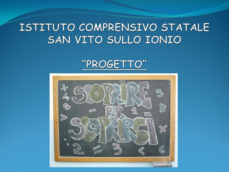 ISTITUTO COMPRENSIVO STATALE SAN VITO SULLO IONIO PROGETTO