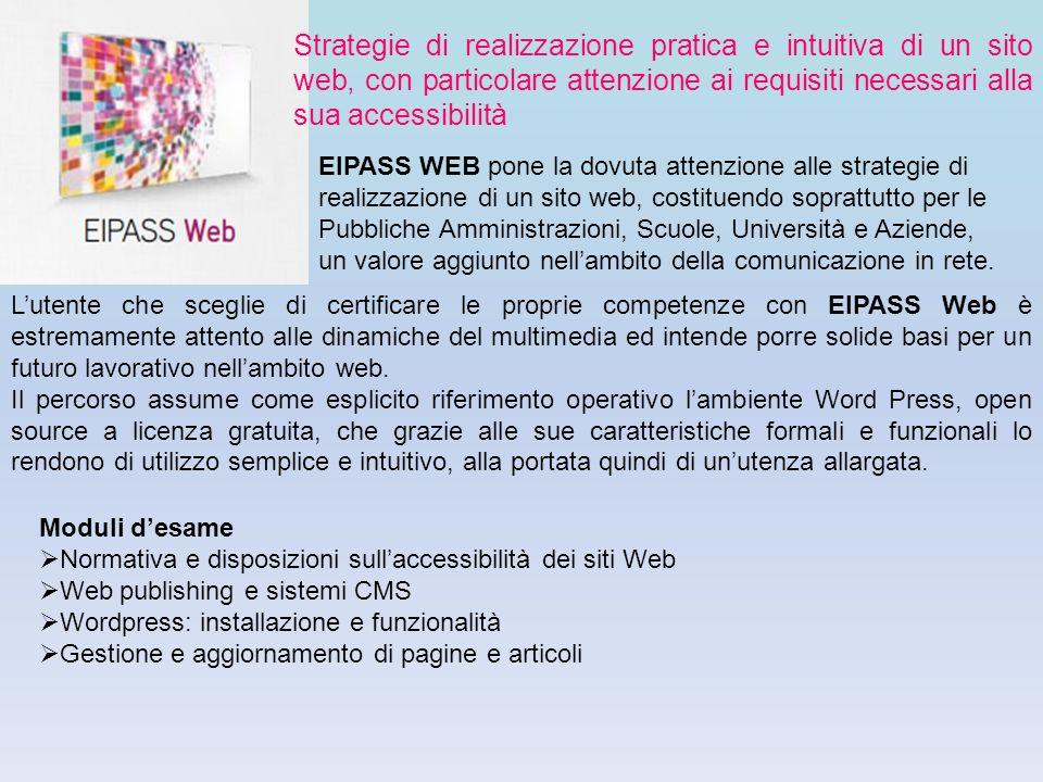 Strategie di realizzazione pratica e intuitiva di un sito web, con particolare attenzione ai requisiti necessari alla sua accessibilità