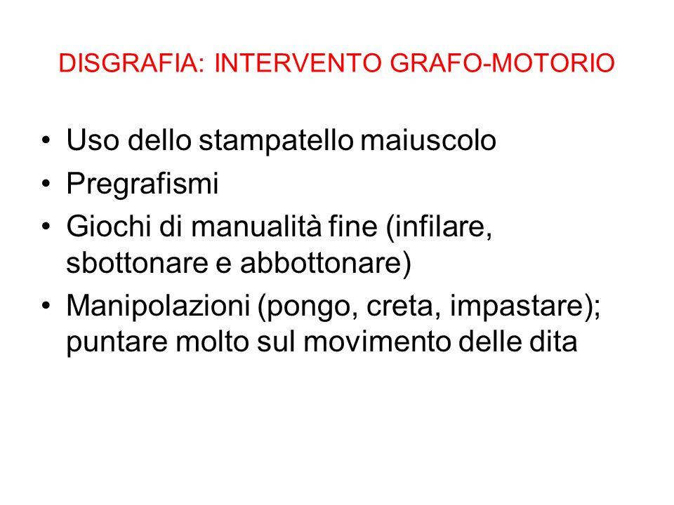 DISGRAFIA: INTERVENTO GRAFO-MOTORIO