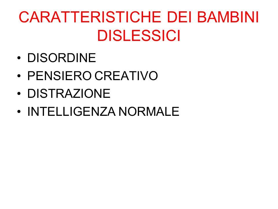 CARATTERISTICHE DEI BAMBINI DISLESSICI