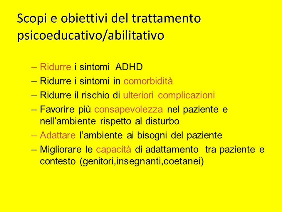 Scopi e obiettivi del trattamento psicoeducativo/abilitativo