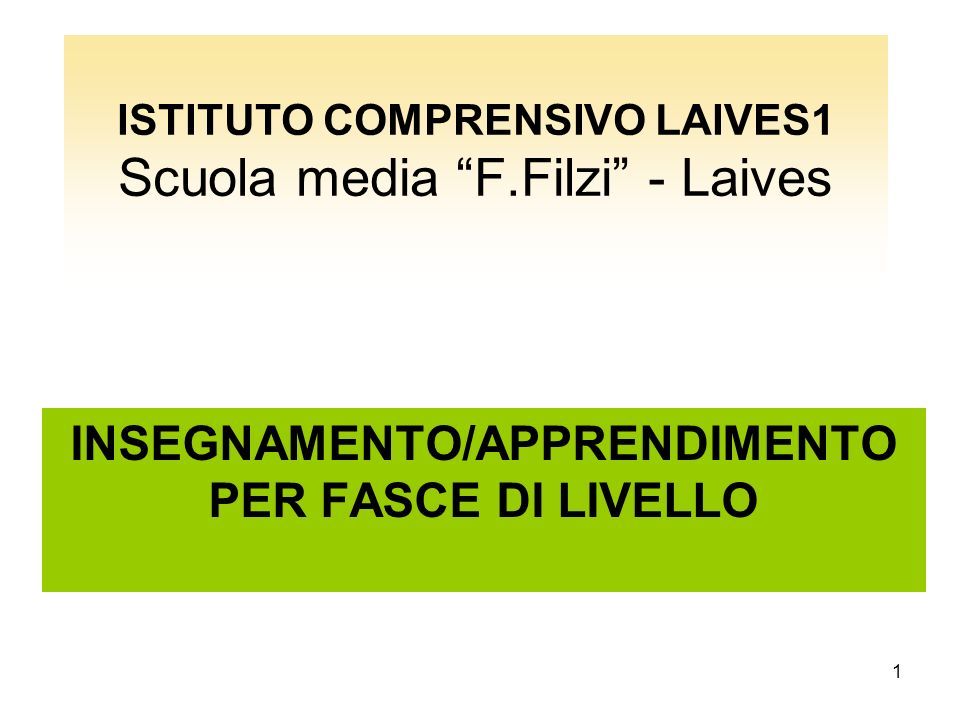 ISTITUTO COMPRENSIVO LAIVES1 Scuola media F.Filzi - Laives
